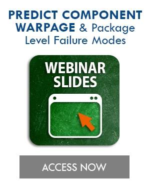 Predicting Package Level Failure Modes webinar