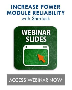 Reliability of Power Modules Using Sherlock webinar