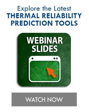 Thermo-Mechanical Reliability and the Latest Prediction Tools
