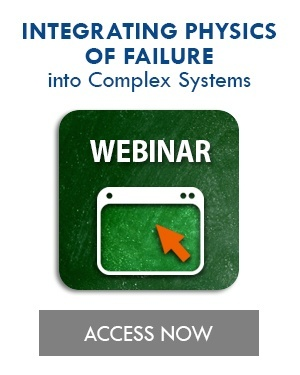 Integrating Physics of Failure into Complex Systems Webinar