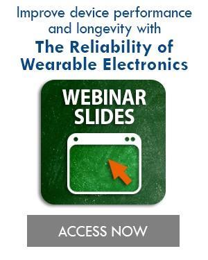 The-Reliability-of-Wearable-Electronics_webinar