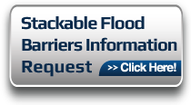 Stackable Flood Barriers Information Request