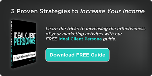 Ideal Client Personas - Proven Strategies to Increase Your Income
