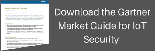 Gartner Market Guide for IoT Security