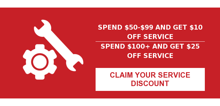 Spend $50-$99 and Get $10 Off Service Spend $100+ And Get $25 Off Service Claim Your Service Discount