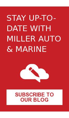 Stay Up-to-Date with Miller Auto & Marine Subscribe to Our Blog