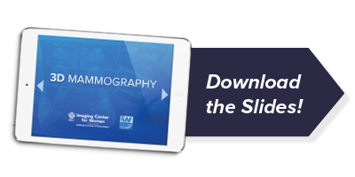 Download the 3D Mammography education slides
