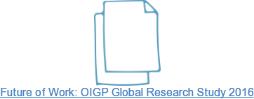 Future of Work: OIGP Global Research Study 2016