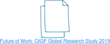 Future of Work: OIGP Global Research Study 2018