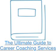 The Ultimate Guide to  Career Coaching Services