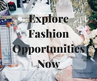 Explore Fashion Opportunities Now