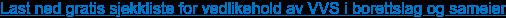 Last ned gratis sjekkliste for vedlikehold av VVS i borettslag og sameier