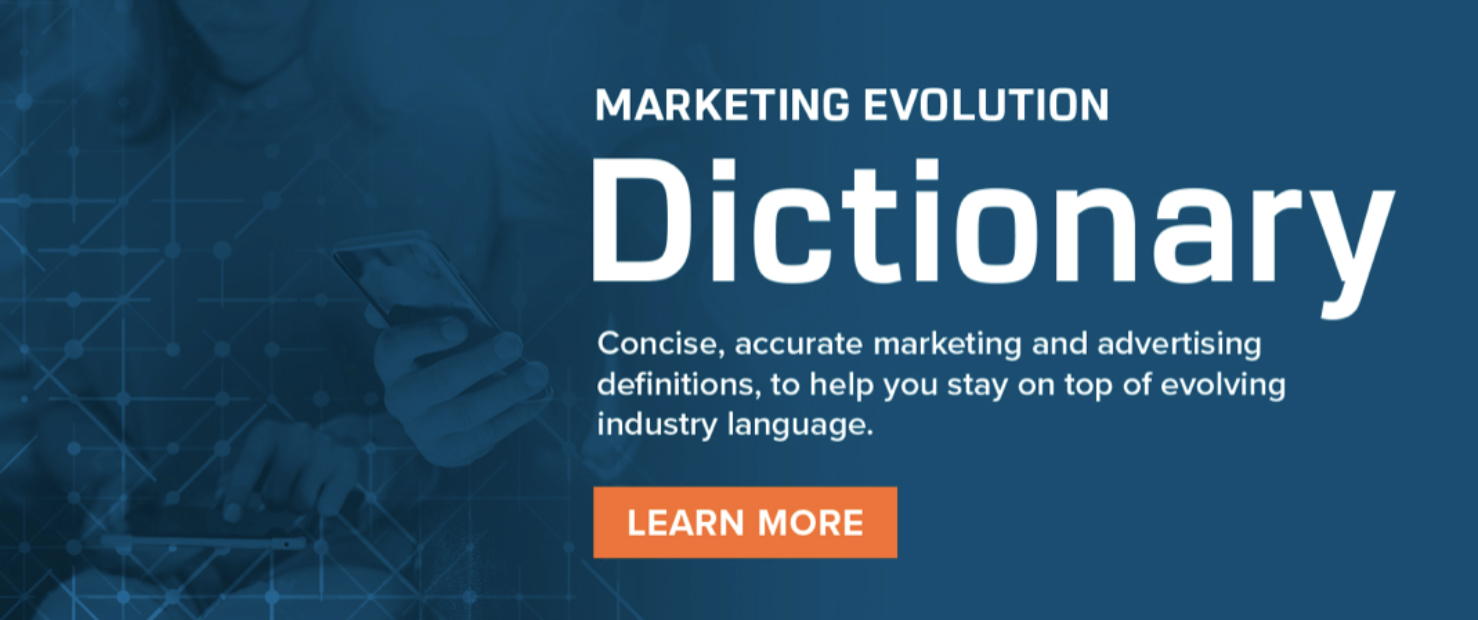 Marketing Evolution Dictionary