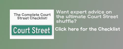 Court Street Checklist
