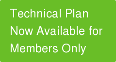 Technical Plan  Now Available for  Members Only