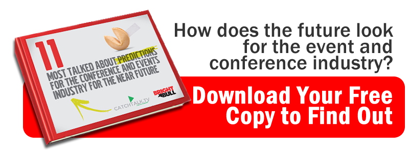 Eleven most talked about predictions for the conference and events industry