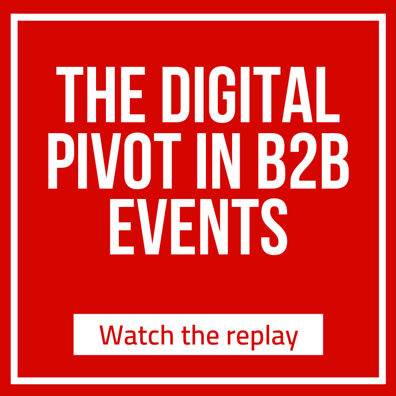 CTA - The Digital Pivot in B2B Events