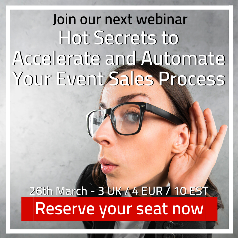 MoFu - Webinar Hot Secrets to Accelerate and Automate Your Event Sales  Process/Version 1