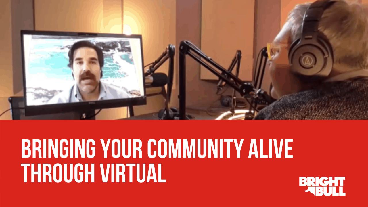 CTA - Bringing Your Community Alive Through Virtual