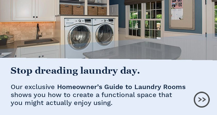 Download our Homeowner's Guide to Laundry Rooms