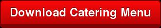 Download Catering Menu