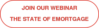 Join Our Webinar The State of eMortgage