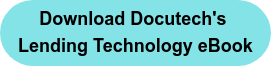 Download Docutech's  Lending Technology eBook