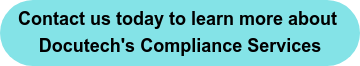 Contact us today to learn more about  Docutech's Compliance Services