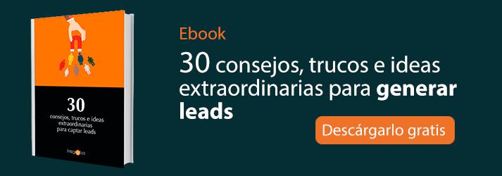 Descarga este ebook gratuito con 30 consejos para generar leads
