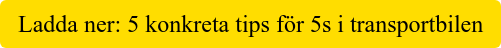 Ladda ner: 5 konkreta tips för 5s i transportbilen