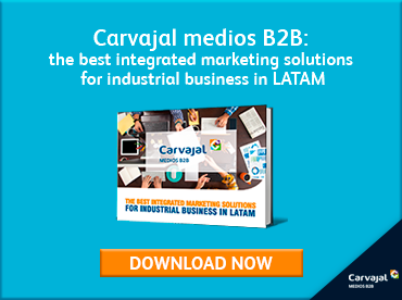 Carvajal Medios B2B: the best marketing solutions for industrial business in LATAM