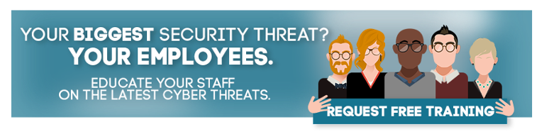 Your Biggest Security Threat? Your Employees!