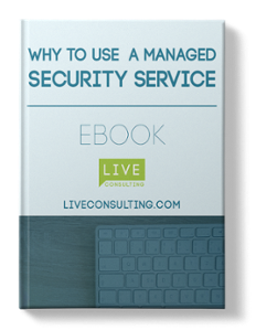 Why To Use A Managed Security Service ebook cover