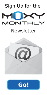 Sign Up for the Moxy Monthly Newsletter
