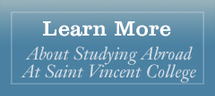 Learn more about studying abroad at Saint Vincent College