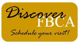 Schedule your FBCA campus visit!