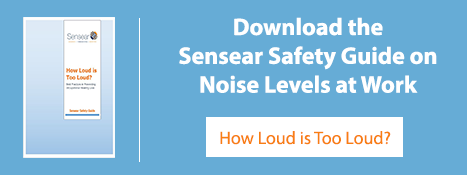 Download Sensear's Safety Guide: How Loud is Too Loud?