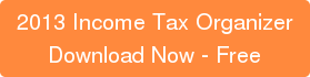 2013 Income Tax Organizer Download Now - Free