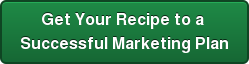 Get Your Recipe to a  Successful Marketing Plan