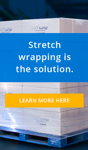 Stretch wrapping is the solution. Find out why.
