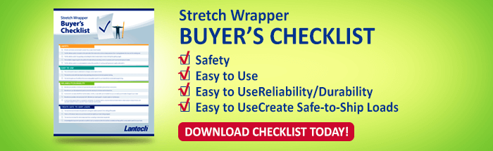 Download our Checklist for Buying a New Stretch Wrapper