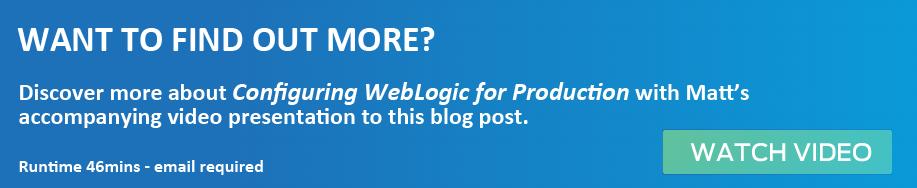 WebLogic Configuration for Production Environments