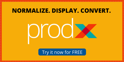 Graphic with text that reads, Normalize. Display. Convert. above the ProdX logo