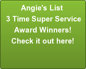 Angie's List  3 Time Super Service Award Winners! Check it out here!