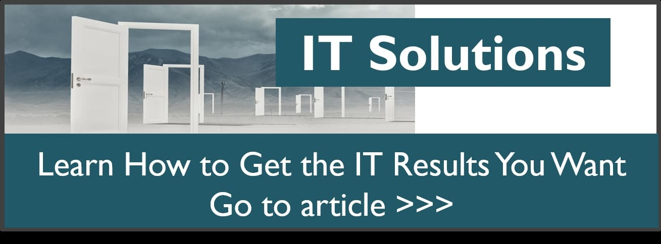 IT Solutions Get the IT Results You Want