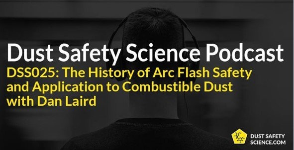 Dust Safety Science Podcast with Dan Laird