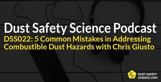 Dust Safety Science Podcast with Chris Giusto