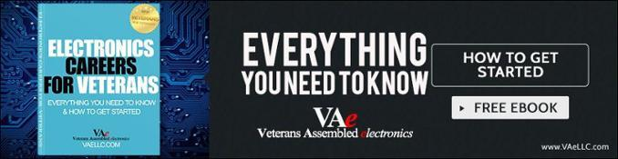 ELECTRONICS CAREERS FOR VETERANS, Everything You Need To Know  And How To Get Started