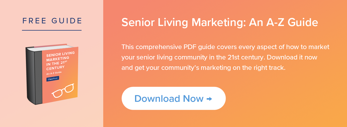 Free Guide: Senior Living Marketing in the 21st Century