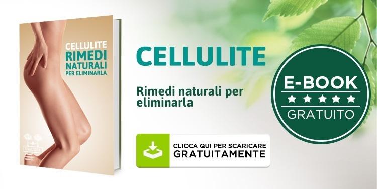 Eliminare cellulite rimedi naturali